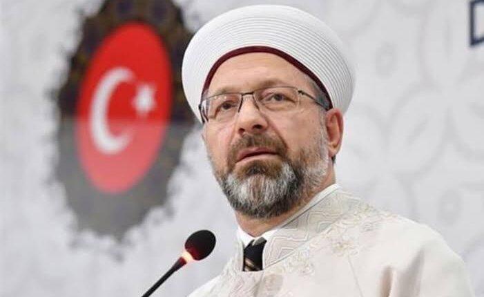 رئيس الشؤون الدينية التركي : يحدد موعد افتتاح المساجد في تركيا